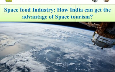 Space food Industry: How India can get the advantage of space tourism?